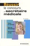 Pierre Lecocq - Réussir le concours de secrétaire médicale.
