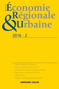 André Torre - Revue d'économie régionale et urbaine N° 2/2016 : .