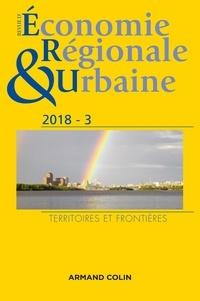 Armand Colin - Revue d'économie régionale et urbaine N° 3/2018 : Territoires et frontières.