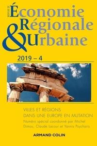 Michel Dimou et Claude Lacour - Revue d'économie régionale et urbaine N° 4/2019 : Villes et régions dans une Europe en mutation.