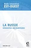 Marie-Claude Maurel et Kathy Rousselet - Revue d'études comparatives Est-Ouest Hors série 2007 : Les territoires de la Russie.