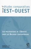 Marie-Claude Maurel - Revue d'études comparatives Est-Ouest Volume 38 N° 4, déce : Les politiques de l'identité dans les Balkans contemporains.