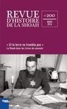 """Georges Bensoussan et Katy Hazan - Revue d'histoire de la Shoah N° 200, Mars 2014 : """"Et la terre ne trembla pas"""" - La Shoah dans les livres du souvenir."""
