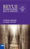 Mémorial de la Shoah - Revue d'histoire de la Shoah N° 201 : La littérature allemande et la shoah 1945-2014.