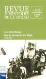 Georges Bensoussan et Haïm Saadoun - Revue d'histoire de la Shoah N° 205, octobre 2016 : Les Juifs d'Orient face au nazisme et à la Shoah (1930-1945).