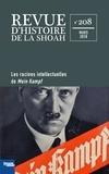 Gilles Dreyfus et Georges Bensoussan - Revue d'histoire de la Shoah N° 208, mars 2018 : Les racines intellectuelles de Mein Kampf.