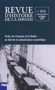 Laurent Joly - Revue d'histoire de la Shoah N° 212, octobre 2020 : Vichy, les Français et la Shoah : un état de la connaissance scientifique.