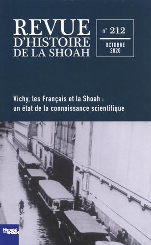 Revue d'histoire de la Shoah N° 212, octobre 2020 Vichy, les Français et la Shoah : un état de la connaissance scientifique