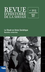 Jean-Marc Dreyfus - Revue d'histoire de la Shoah N° 213, mars 2021 : Nouvelle approches sur la Shoah en Union soviétique - La spoliation des instruments de musique dans la Shoah : premières recherches.
