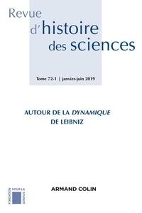 Armand Colin - Revue d'histoire des sciences N° 1/2019 : Autour de la Dynamique de Leibniz.