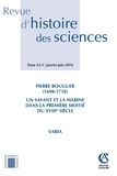 Danielle Fauque et Arnaud Mayrargue - Revue d'histoire des sciences N° 63-1, Janvier-jui : Pierre Bouguer (1698-1758) - Un savant et la marine dans la première moitié du XVIIIe siècle.