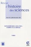 Jean-Claude Dupont - Revue d'histoire des sciences Tome 60-2, Juillet-d : Alexander Bain (1818-1903) : l'esprit et le cerveau.