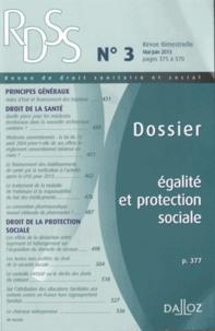 Michel Borgetto - Revue de droit sanitaire et social N° 3, mai-juin 2013 : Egalité et protection sociale.