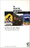 Claude Reichler - Revue de Géographie Alpine Tome 93 N° 1, Mars 2 : Le bon air des Alpes : The good alpine air.