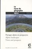 Serge Bonin et Yves Chalas - Revue de Géographie Alpine Tome 95 N° 4, Décemb : Paysages alpins en perspective.