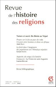 Alain Macé et Gérard Toffin - Revue de l'histoire des religions Tome 222 - Fascicule : Nature du sacré - Du Bénin au Népal.