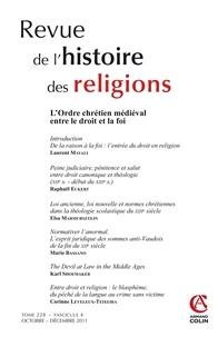 Laurent Mayali et Elsa Marmursztejn - Revue de l'histoire des religions Tome 228 N° 4, Octob : L'Ordre chrétien médiéval entre le droit et la foi.
