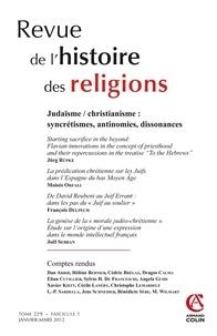 Jörg Rüpke et Moisés Orfali - Revue de l'histoire des religions Tome 229 N° 1, Janvi : Judaïsme/christianisme : syncrétismes, antinomies, dissonances.