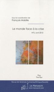François Mabille - Revue de Sciences humaines/éthique/société N° 3, Avril 2010 : Le monde face à la crise.