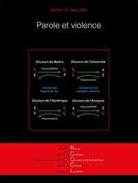 Eliane Pamart - Revue des Collèges de Clinique psychanalytique du Champ lacanien N° 19, mars 2020 : Parole et violence.