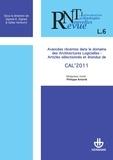 Philippe Aniorté - Revue des Nouvelles Technologies de l'Information L 6 : Avancées récentes dans le domaine des architectures logicielles : articles sélectionnés et étendus de CAL'2011.