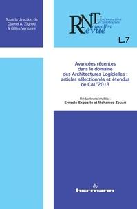 Ernesto Exposito et Mohamed Zouari - Revue des Nouvelles Technologies de l'Information L7 : Avancées récentes dans le domaine des architectures logicielles : articles sélectionnés et étendus de CAL'2013.