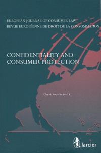 Geert Somers - Revue européenne de droit de la consommation N° 3/2011 : Confidentiality and consumer protection.