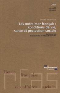 Ministère du Travail - Revue française des affaires sociales N° 4 : Les outre-mer : conditions de vie, santé et protection sociale.