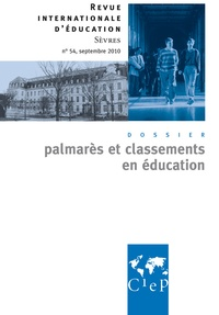 CIEP - Revue internationale d'éducation N° 54, septembre 201 : Palmarès et classement en éducation.