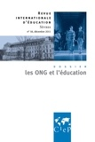 Sandra Barlet et Jean-Pierre Jarousse - Revue internationale d'éducation N° 58, Décembre 2011 : Les ONG et l'éducation.