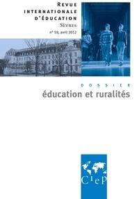 Alain Bouvier et Marie-José Sanselme - Revue internationale d'éducation N° 59, Avril 2012 : Education et ruralité.