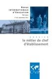 Ghislaine Matringe - Revue internationale d'éducation N° 60, sept. 2012 : Le métier de chef d'établissement.