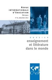 Emmanuel Fraisse - Revue internationale d'éducation N° 61, décembre 2012 : Enseignement et littérature dans le monde.