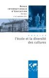 Alain Bouvier - Revue internationale d'éducation N° 63, septembre 201 : L'école et la diversité des cultures.
