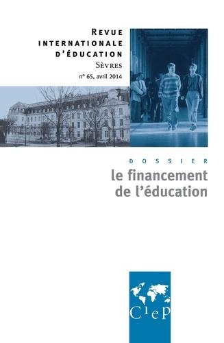 Alain Bouvier - Revue internationale d'éducation N° 65, avril 2014 : Le financement de l'éducation.