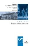Alain Bouvier et Marie-José Sanselme - Revue internationale d'éducation N° 68 avril 2015 : L'éducation en Asie.