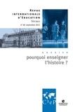 David Assouline - Revue internationale d'éducation N° 69, septembre 201 : Pourquoi enseigner l'histoire ?.