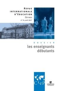 Alain Bouvier - Revue internationale d'éducation N° 74, avril 2017 : Les enseignants débutants.