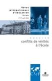 Laurence Cornu - Revue internationale d'éducation N° 77, avril 2018 : Conflits de vérités à l'école.