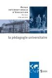 Alain Bouvier et Marie-José Sanselme - Revue internationale d'éducation N° 80, avril 2019 : La pédagogie universitaire.