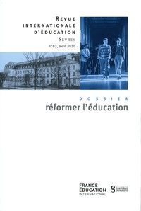Jean-Marie de Ketele - Revue internationale d'éducation N° 83, avril 2020 : Réformer l'éducation.