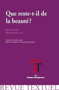 Marik Froidefond et Dominique Rabaté - Revue Textuel N° 3 : Que reste-t-il de la beauté ?.
