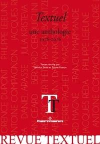 Yannick Séité et Sylvie Patron - Revue Textuel N° 4 : Une anthologie 1976-2016.