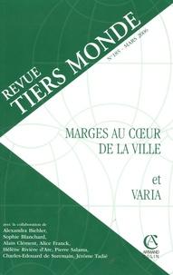 Blandine Gravelin et Laëtitia Atlani-Duault - Revue Tiers Monde N° 185, Mars 2006 : Marges au coeur de la ville et Varia.