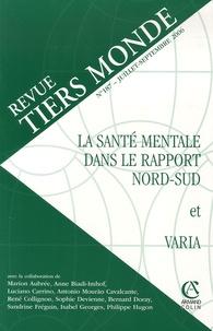 Anne Biadi-imhof et Luciano Carrino - Revue Tiers Monde N° 187, Juillet-Sept : La santé mentale dans le rapport Nord-Sud et Varia.