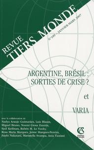 André Guichaoua - Revue Tiers Monde N° 189, Janvier-Mars : Argentine, Brésil : sorties de crise ?.