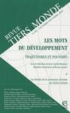 Jean Cartier-Bresson et Blandine Destremau - Revue Tiers Monde N° 200, Octobre-déce : Les mots du développements - Trajectoires et pouvoirs.