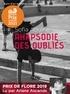 Sofia Aouine - Rhapsodie des oubliés - Suivi d'un entretien avec l'auteur. 1 CD audio MP3