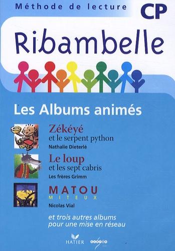 Nathalie Dieterlé - Ribambelle CP Les albums animés - DVD vidéo.