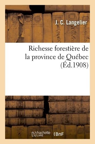 Hachette BNF - Richesse forestière de la province de Québec.